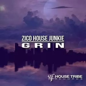 Zico House Junkie - Grin