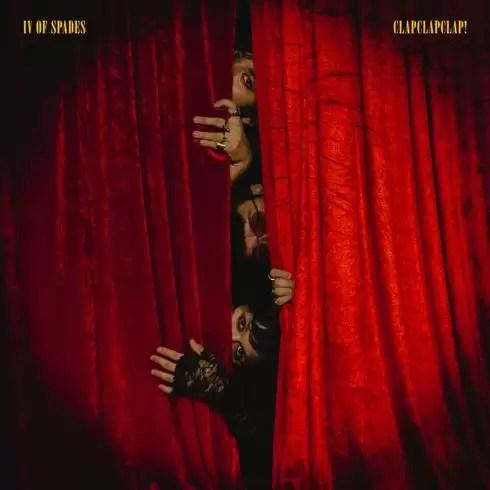 ALBUM: IV Of Spades – Clapclapclap! [Zip File]