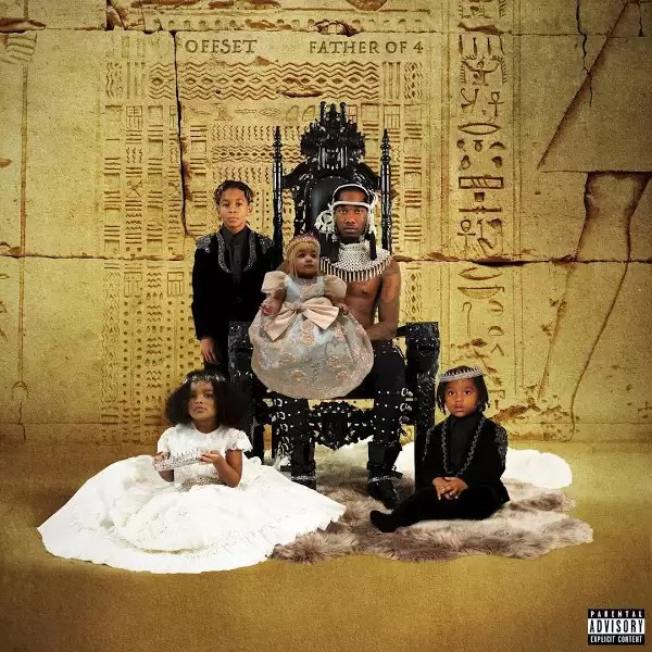 ALBUM: Offset - Father Of 4 (Zip File)
