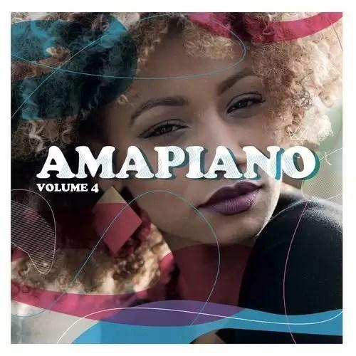 ALBUM: Various Artists – Amapiano Volume 4 (Zip File)