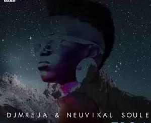 EP: DJMreja & Neuvikal Soule – T.I.O.a (Zip file)