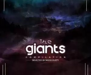 ALBUM: VA - The Giants Compilation Vol.1 (Selected By Mood Dusty) (Zip file)
