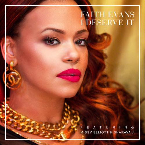 Faith-Evans-feat.-Missy-Elliott-Sharaya-J-I-Deserve-It