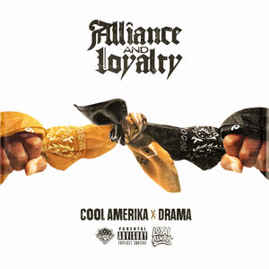 Cool_Amerika_and_Drama_Alliance_And_Loyalty-front