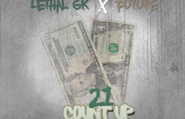 "(WORLD PREMIERE AUDIO) Lethal GK ft. Future ""21 Count Up"" @lethalgk334 @future @1future"