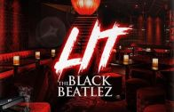 "(Video) The Black Beatlez – ""LIT"" @theblackbeatlez"