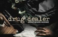 (Video) Hollywood Goonie -Drug Dealer @HollywoodGoon