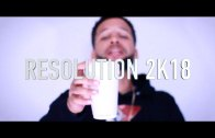 (Video) JU$TIN – RESOLUTION 2K18  @JUSTHUSTLE_Bx