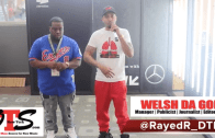 (Video) RayedR and Welsh Official INTERVIEW ONTHESCENENY @rayedr_DTR