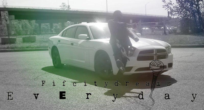 (Audio) Fifcitydreams -'Everyday @TheRealCityy