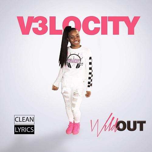 [Video] V3locity – Wild Out @V3locity_1
