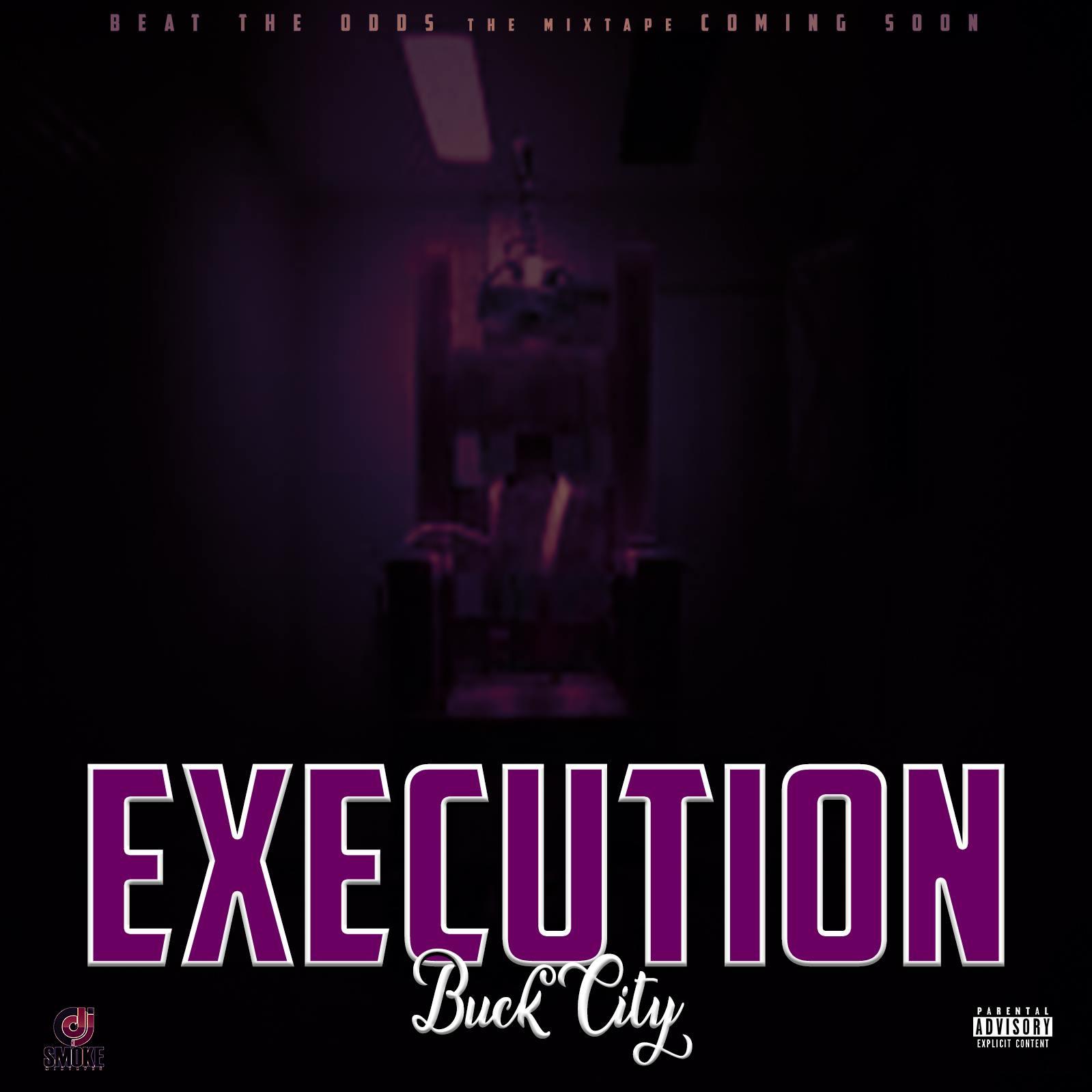 Buck City – Execution