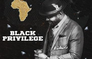 "Rockwelz ""Black Privilege"" Single"