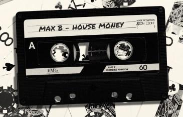 (EP) MAX B – House Money @MaxBiggavelli