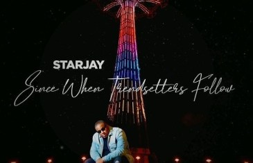 (Album) StarJay – Since when Trendsetters follow @_Starjay