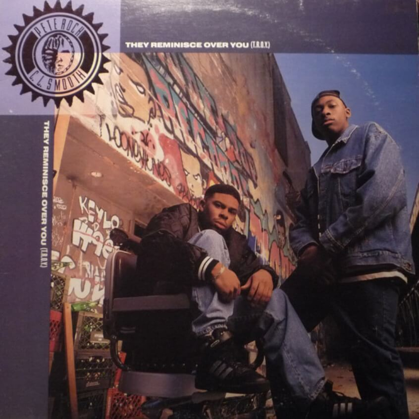 """Pete Rock & CL Smooth """"They Reminisce Over You (T.R.O.Y.)"""" (1992)"""
