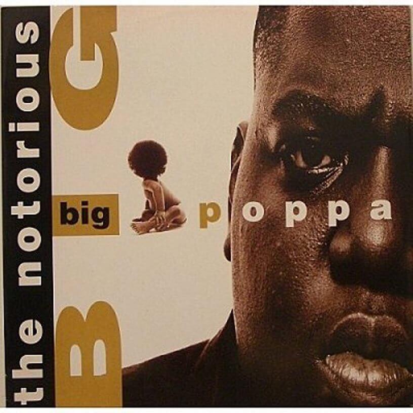 """The Notorious B.I.G. """"Big Poppa"""" (1994)"""