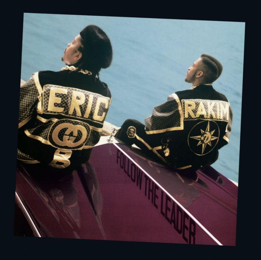 """Eric B & Rakim """"Follow The Leader"""" (1988)"""