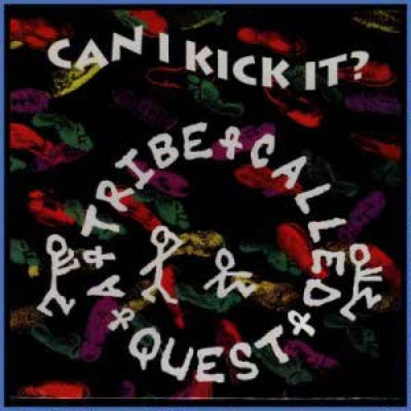 """A Tribe Called Quest """"Can I Kick It?"""" (1990)"""