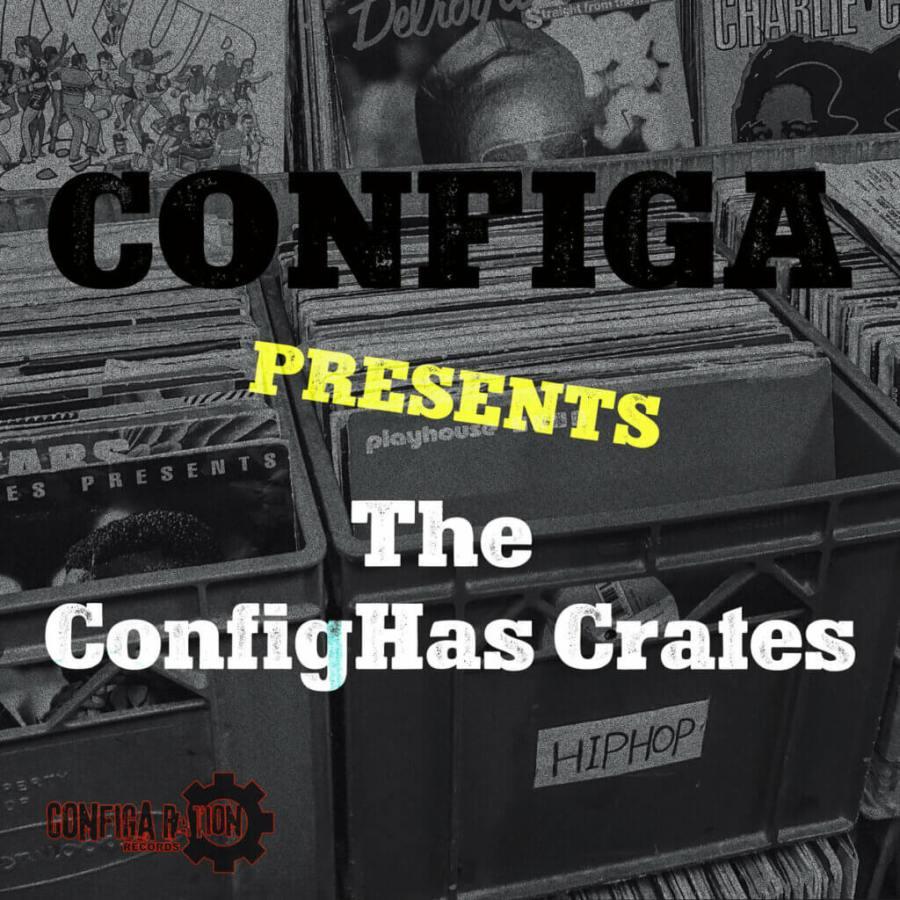 Configa Presents The ConfigHas Crates