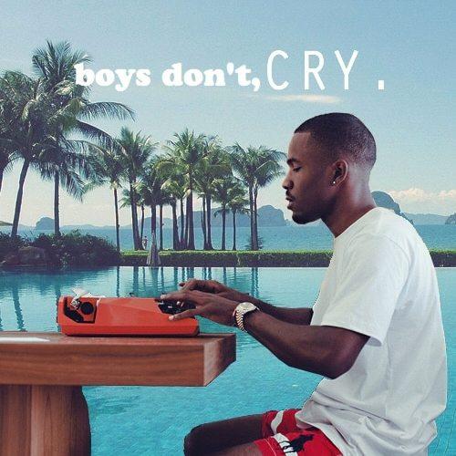 Boys Don't Cry Franck Ocean Cover