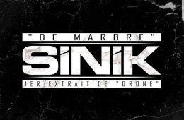 """Sinik officiellement de retour avec son titre """"De Marbre"""""""
