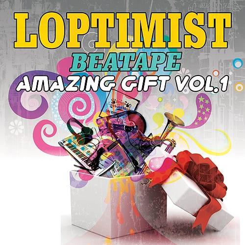 Loptimist - Amazing Gift Vol. 1 (Beatape)