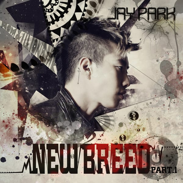 Jay Park - New Breed Part 1