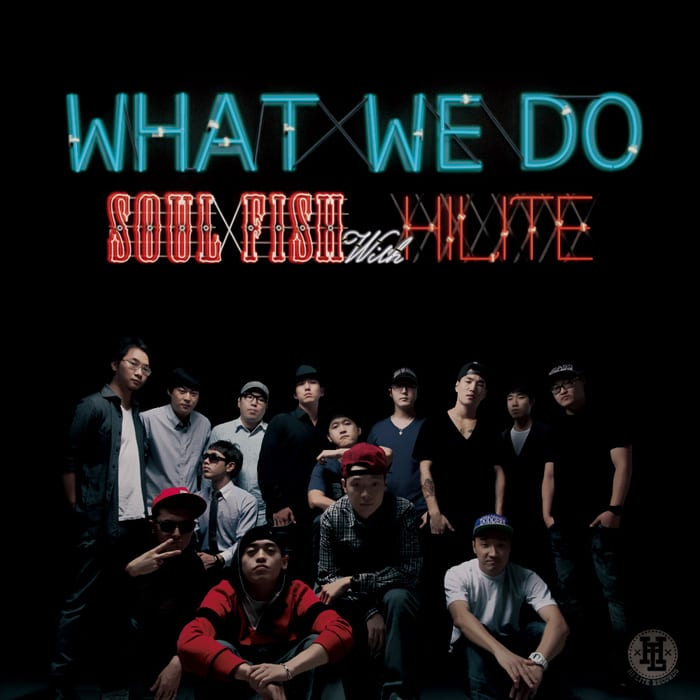 Soulfish - What We Do (with Hi-Lite) cover