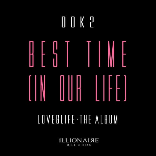 Dok2 - Best Time (In Our Life) cover
