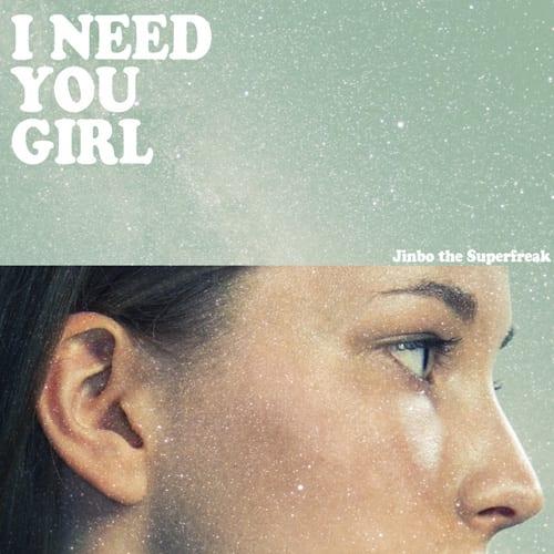 Jinbo - I Need You Girl cover