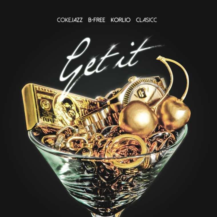 Coke Jazz, B-Free, Korlio, Clasicc - Get It cover