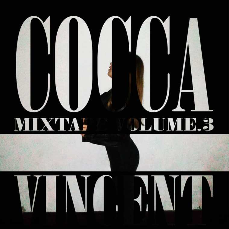 COCCA - Vincent mixtape cover