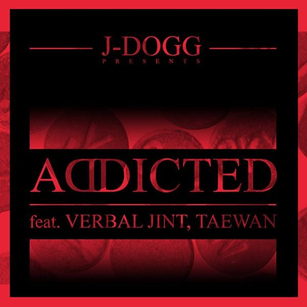 J-Dogg - Addicted (Feat. Verbal Jint, Taewan) cover