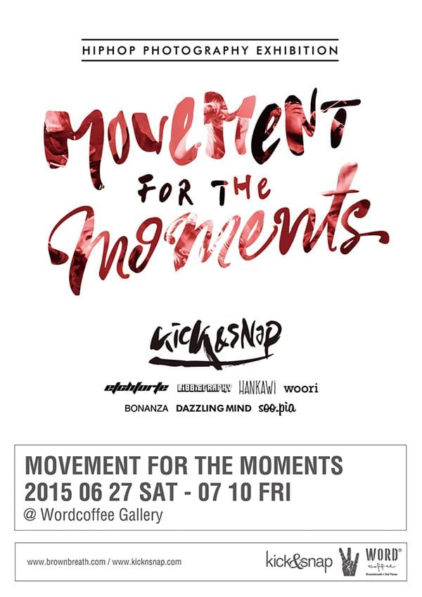 kick&snap - MOVEMENT FOR THE MOMENTS poster
