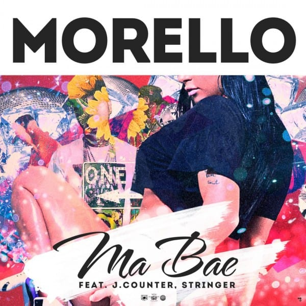Morello - Ma Bae (Feat. J.Counter, Stringer) cover