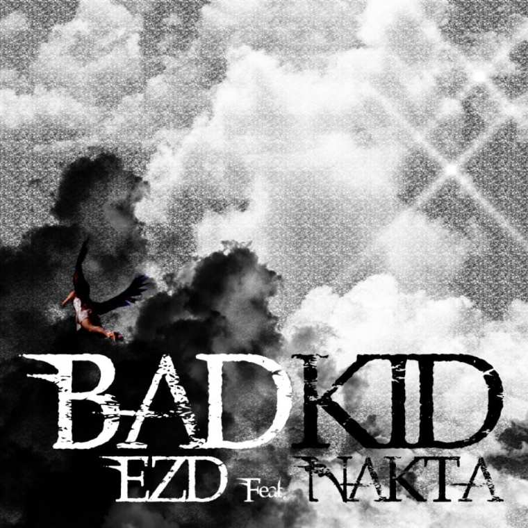 EZD - Bad KID (feat. Nakta) cover