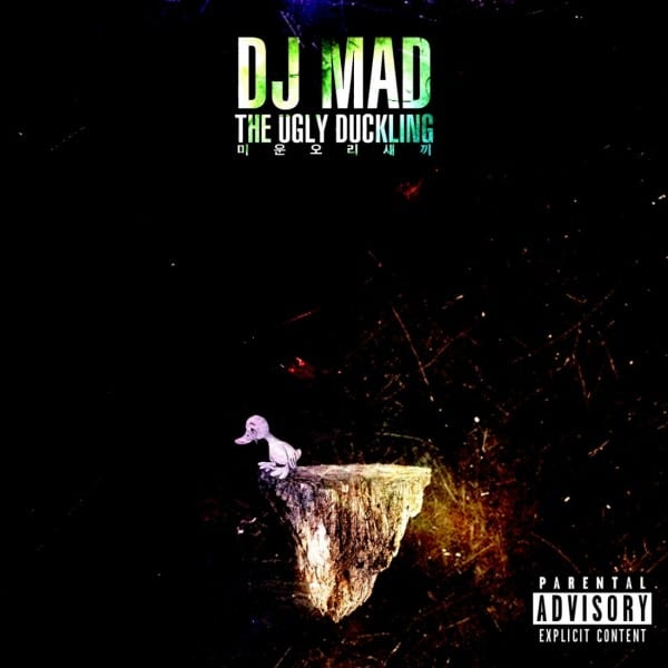 DJ MAD - The Ugly Duckling (미운오리새끼) cover
