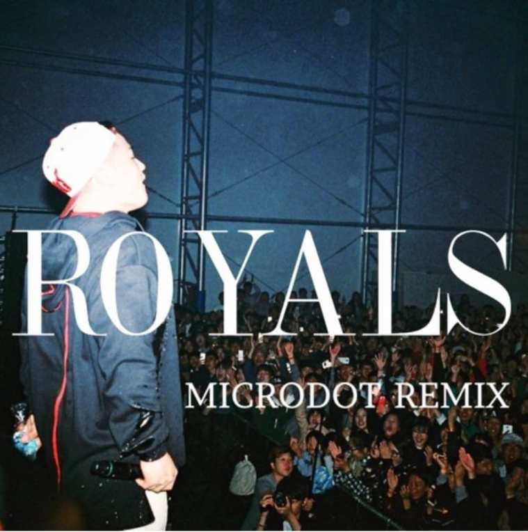 Microdot - Royals (MicroRemix) cover
