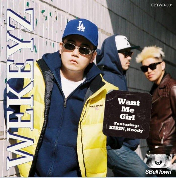 WEKEYZ - Want Me Girl (Feat. Kirin, Hoody) cover