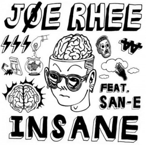 Joe Rhee - Insane (Feat. San E) album cover