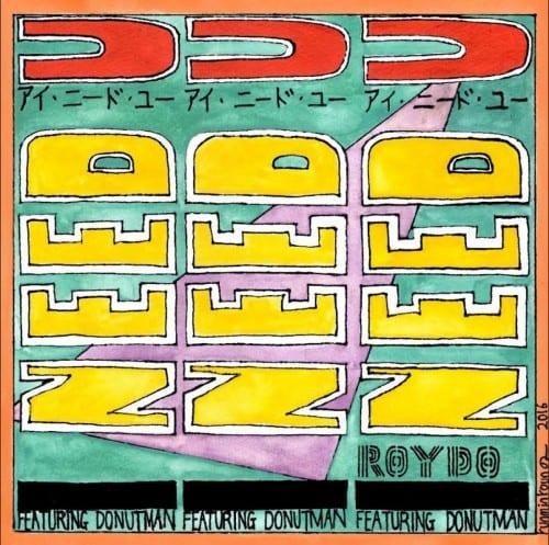 Roydo - I Need U (Feat. Donutman) cover