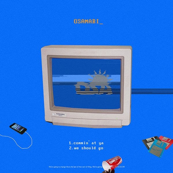 OSAMARI - 왔다 (Comin' At Ya) cover and tracklist