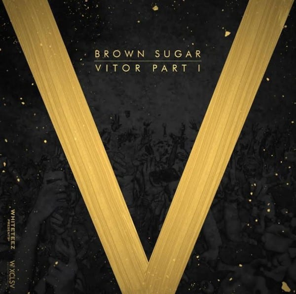 Brown Sugar - Vitor Part 1 (cover)