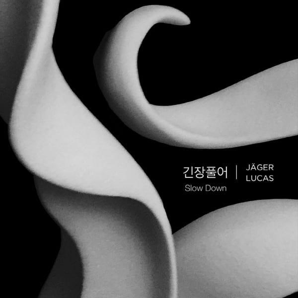 Jäger & Lucas - 긴장풀어 (Slow Down) cover