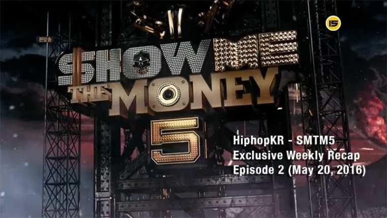 HiphopKR - SMTM5 Exclusive Weekly Recap Episode 2 (May 20, 2016)