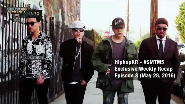 HiphopKR - Show Me The Money 5 Exclusive Weekly Recap Episode 3 (May 28, 2016)