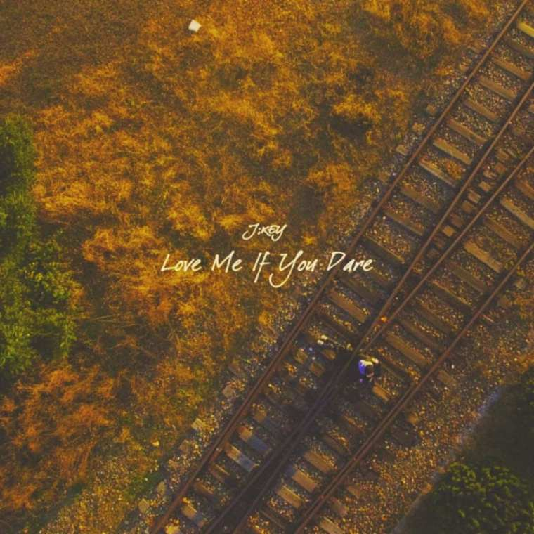 J;KEY - LOVE ME IF YOU DARE (album cover)