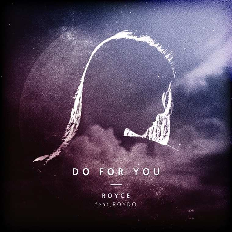 Royce - Do For You (album cover)