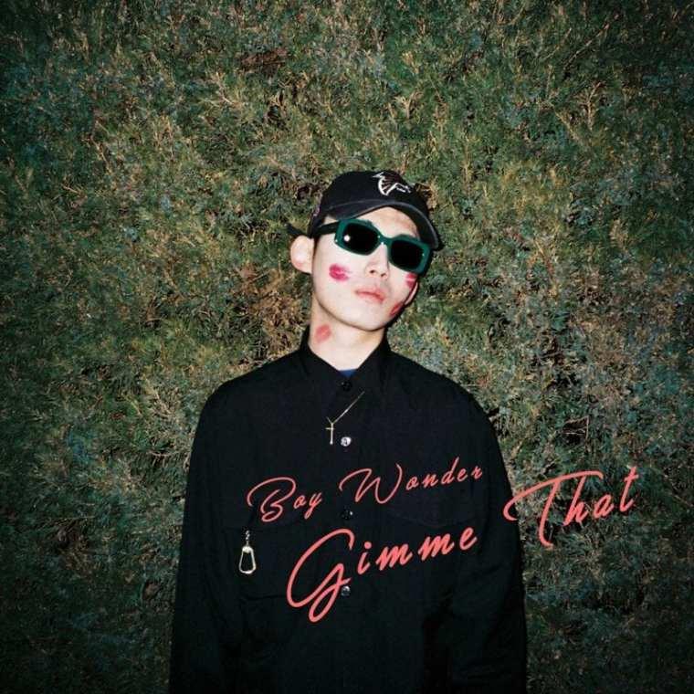 Boy Wonder - Gimme That (album cover)